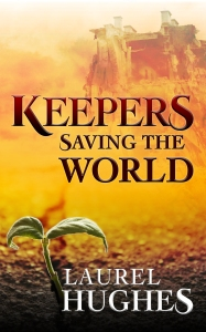 Keepers Saving the World Kindle cover